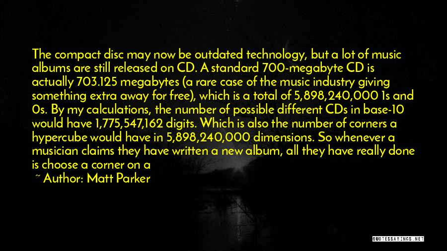 Music Albums Quotes By Matt Parker