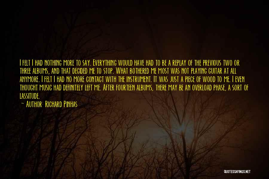 Music Albums Quotes By Richard Pinhas