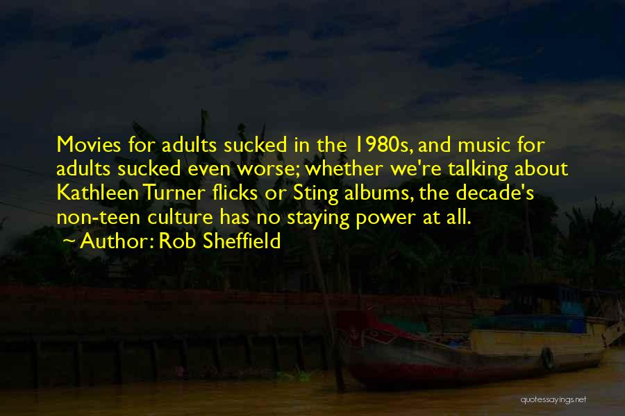 Music Albums Quotes By Rob Sheffield