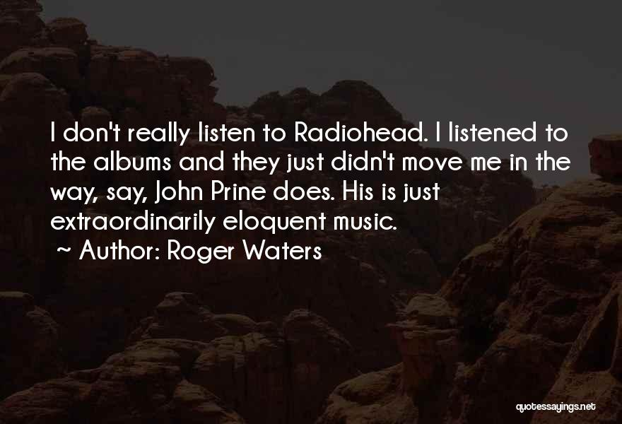 Music Albums Quotes By Roger Waters