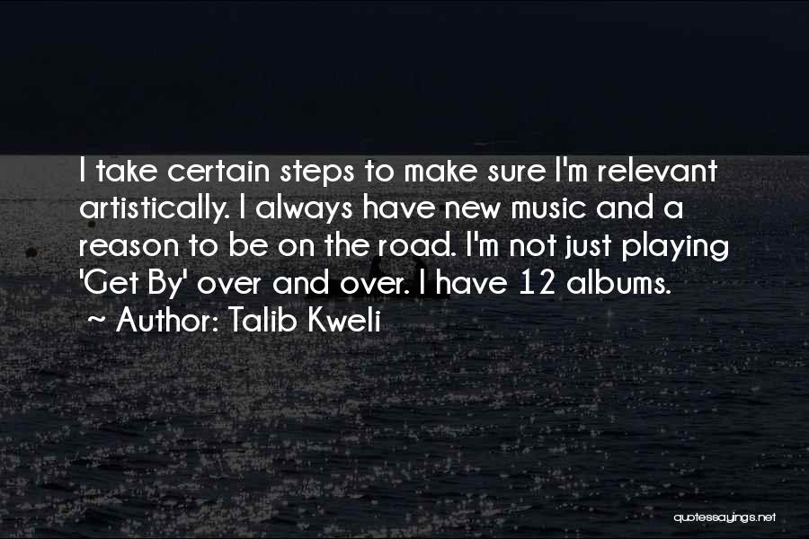 Music Albums Quotes By Talib Kweli