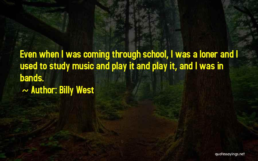 Music Bands Quotes By Billy West