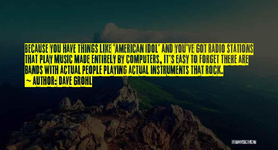Music Bands Quotes By Dave Grohl