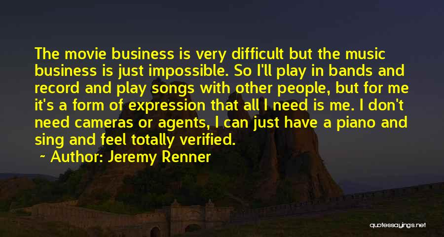 Music Bands Quotes By Jeremy Renner