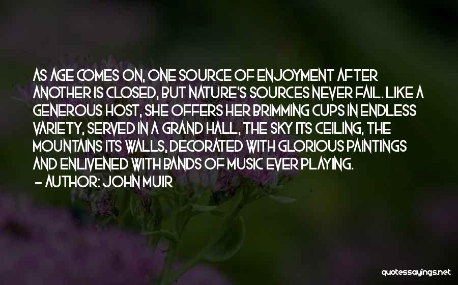 Music Bands Quotes By John Muir