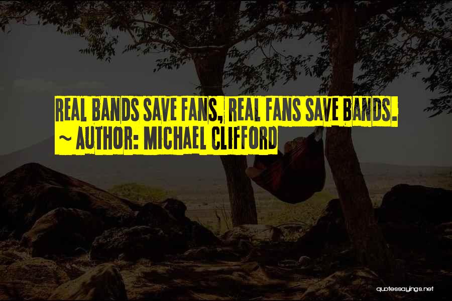 Music Bands Quotes By Michael Clifford