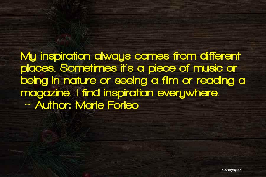 Music Being Everywhere Quotes By Marie Forleo