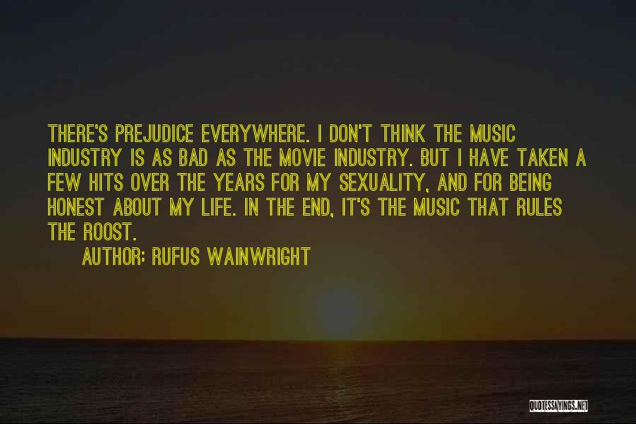 Music Being Everywhere Quotes By Rufus Wainwright
