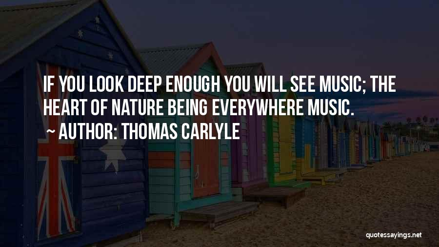 Music Being Everywhere Quotes By Thomas Carlyle
