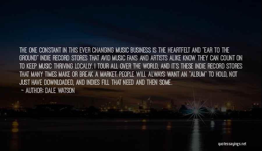 Music Changing The World Quotes By Dale Watson