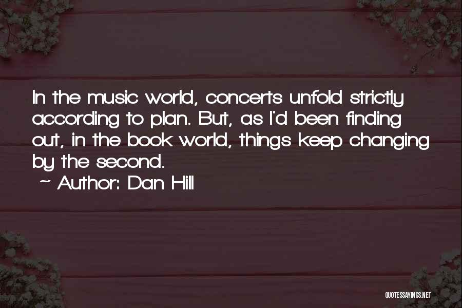 Music Changing The World Quotes By Dan Hill