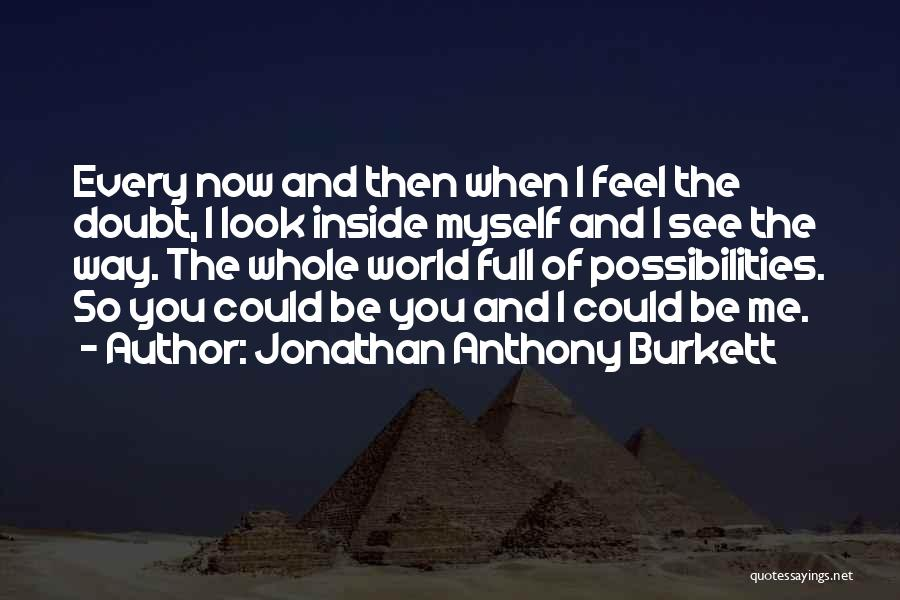 Music Changing The World Quotes By Jonathan Anthony Burkett