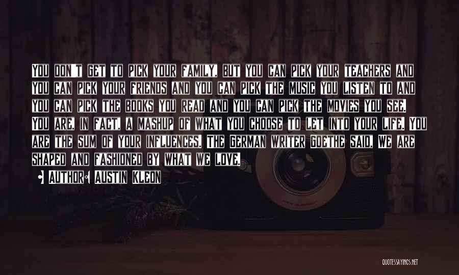 Music In Movies Quotes By Austin Kleon