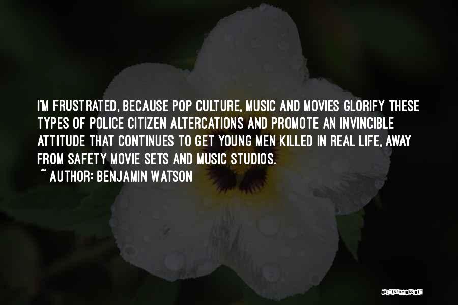 Music In Movies Quotes By Benjamin Watson