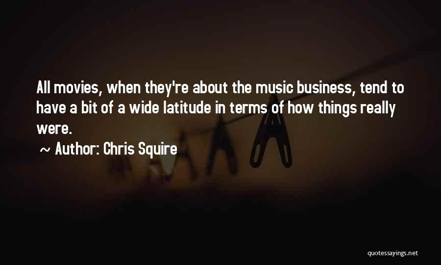 Music In Movies Quotes By Chris Squire