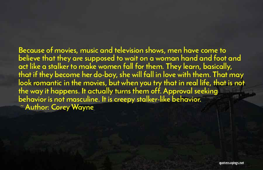 Music In Movies Quotes By Corey Wayne