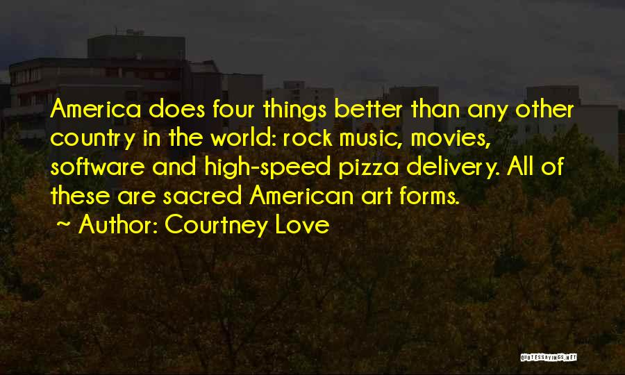 Music In Movies Quotes By Courtney Love