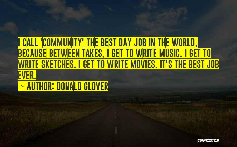Music In Movies Quotes By Donald Glover