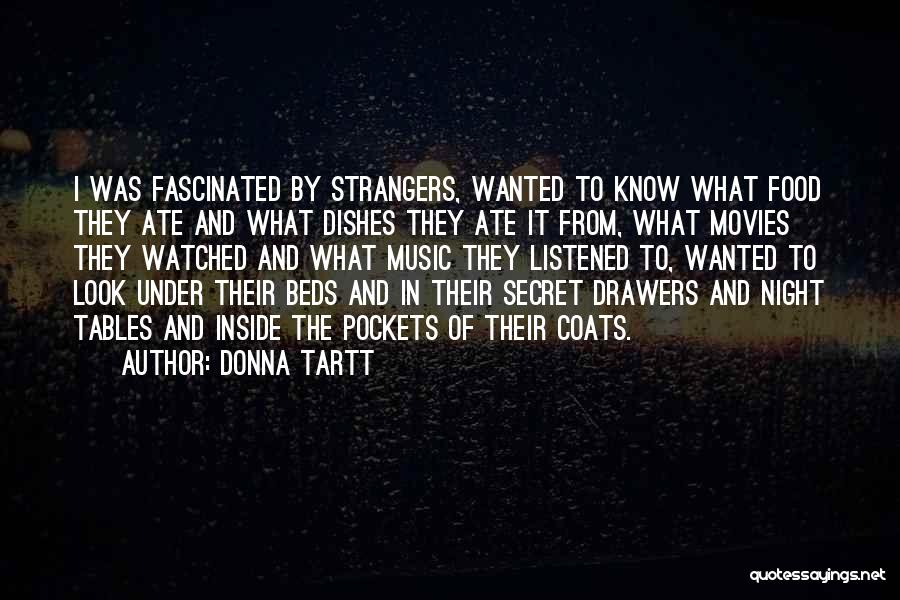 Music In Movies Quotes By Donna Tartt