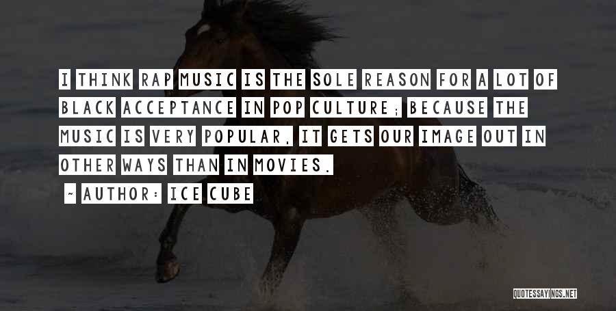 Music In Movies Quotes By Ice Cube