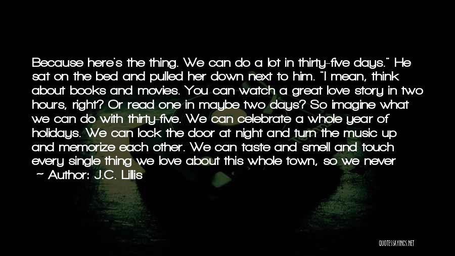 Music In Movies Quotes By J.C. Lillis