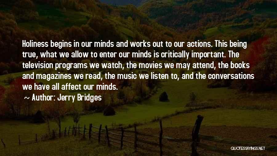 Music In Movies Quotes By Jerry Bridges