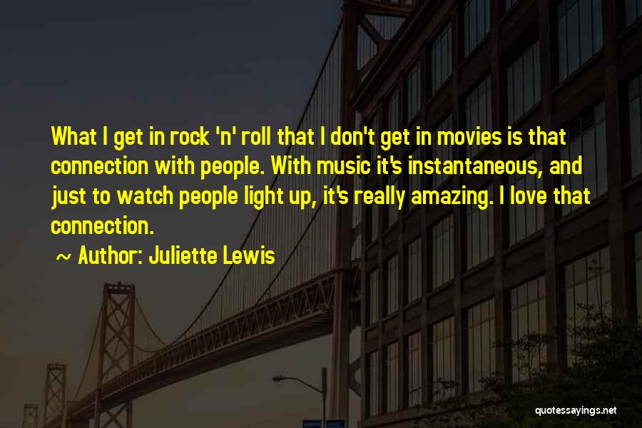 Music In Movies Quotes By Juliette Lewis