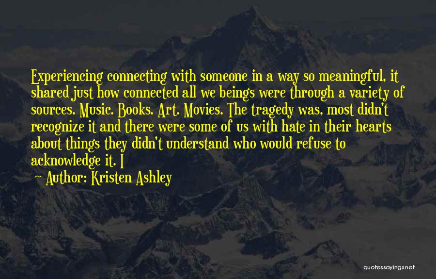 Music In Movies Quotes By Kristen Ashley