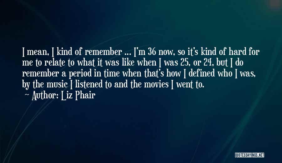 Music In Movies Quotes By Liz Phair
