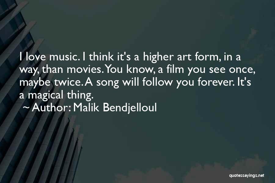 Music In Movies Quotes By Malik Bendjelloul