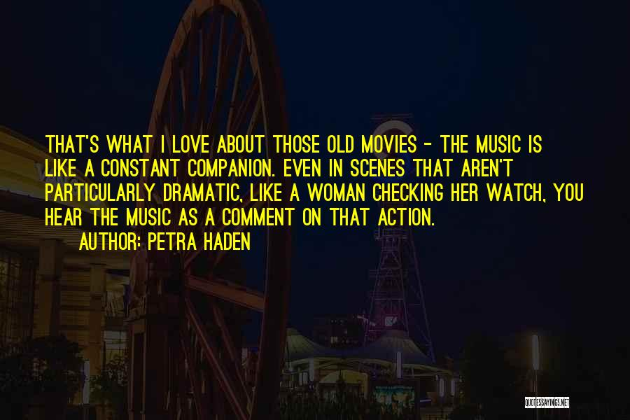 Music In Movies Quotes By Petra Haden