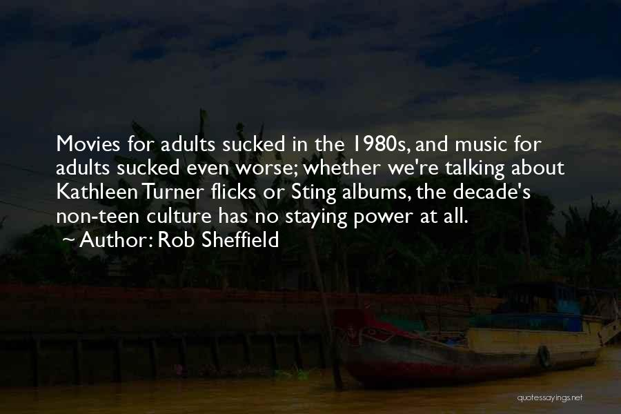 Music In Movies Quotes By Rob Sheffield