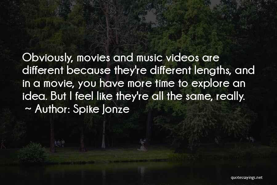 Music In Movies Quotes By Spike Jonze