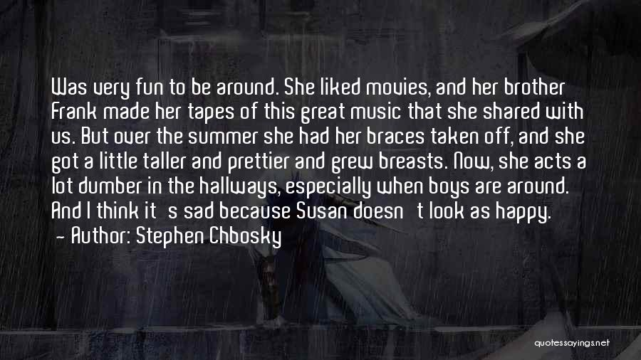 Music In Movies Quotes By Stephen Chbosky