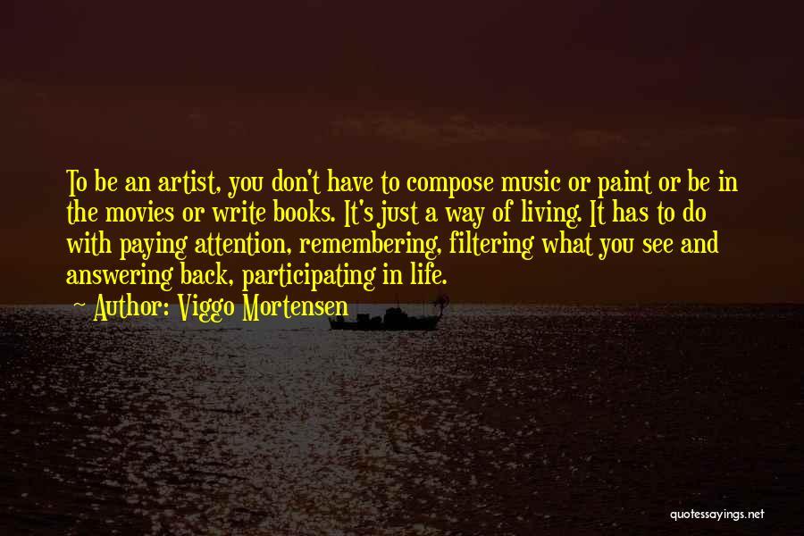 Music In Movies Quotes By Viggo Mortensen