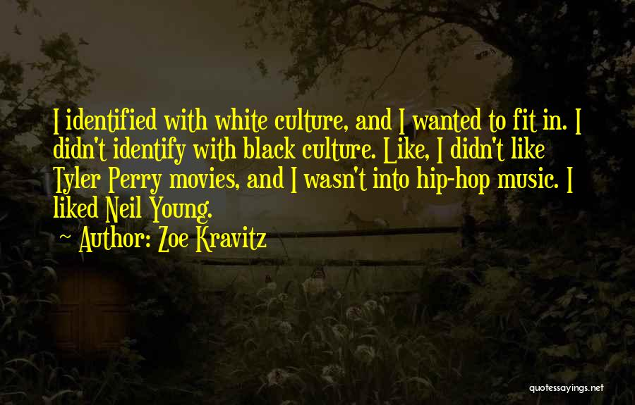 Music In Movies Quotes By Zoe Kravitz