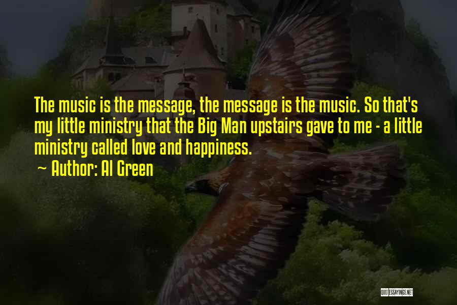Music Ministry Quotes By Al Green