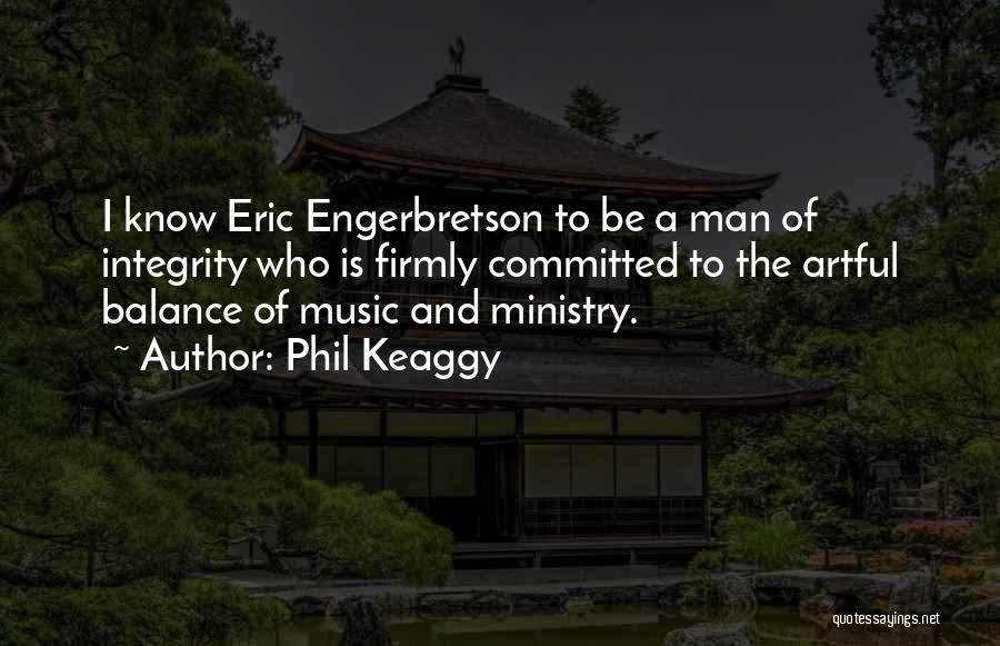 Music Ministry Quotes By Phil Keaggy