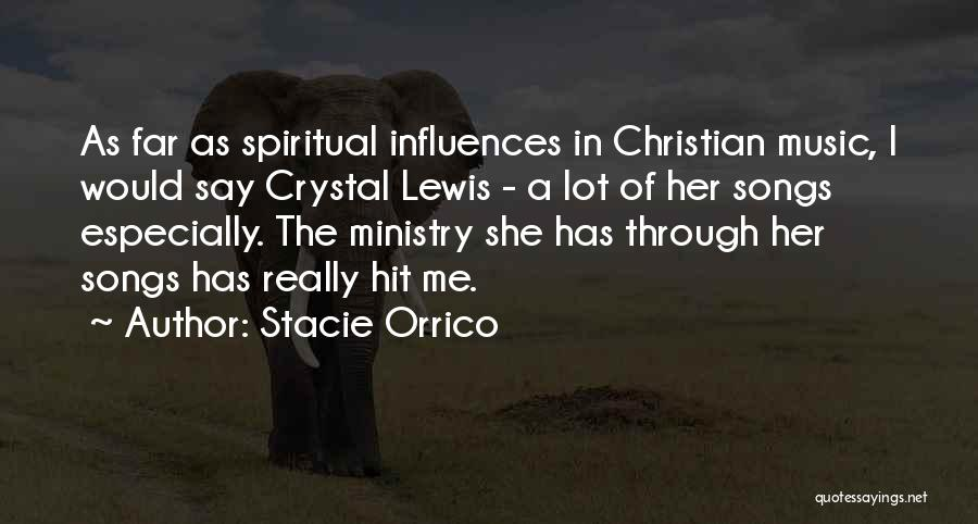 Music Ministry Quotes By Stacie Orrico