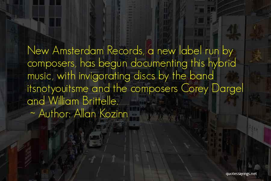 Music Records Quotes By Allan Kozinn