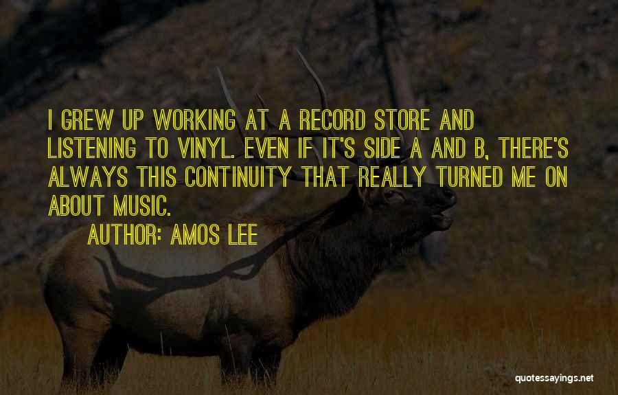 Music Records Quotes By Amos Lee