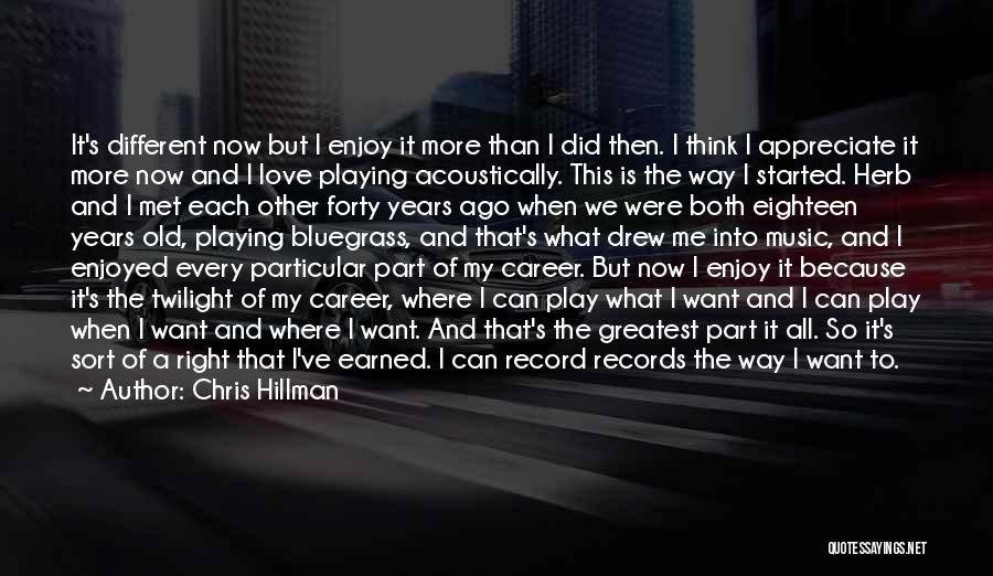 Music Records Quotes By Chris Hillman