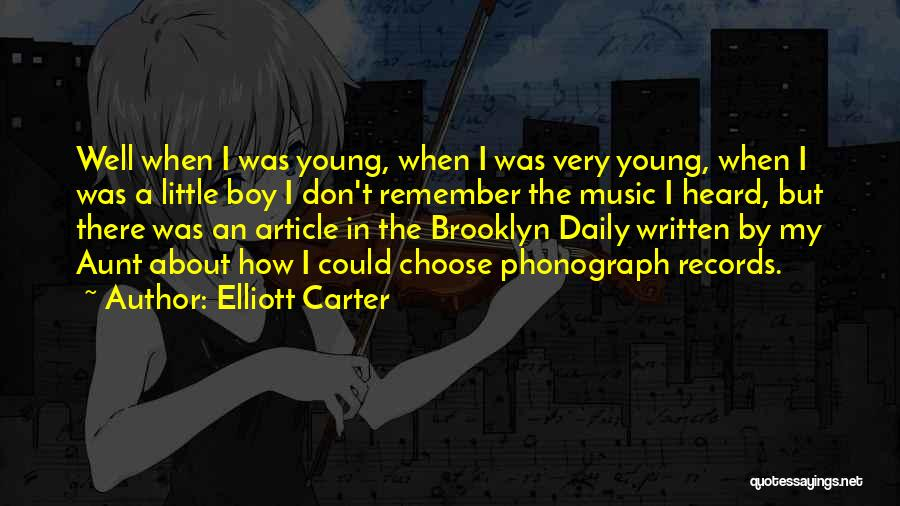Music Records Quotes By Elliott Carter