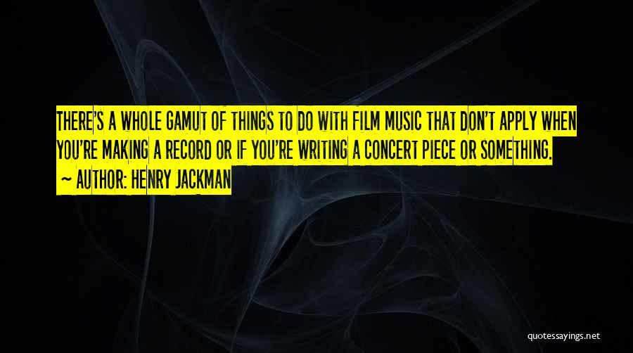 Music Records Quotes By Henry Jackman