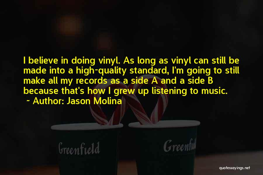 Music Records Quotes By Jason Molina