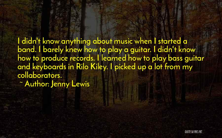 Music Records Quotes By Jenny Lewis