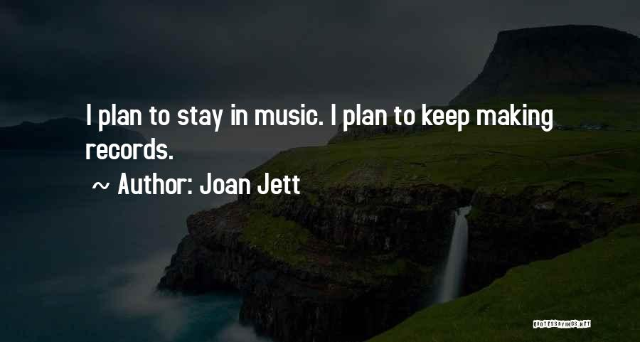 Music Records Quotes By Joan Jett
