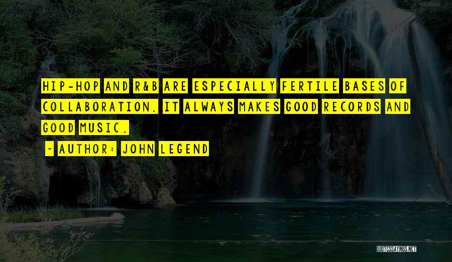 Music Records Quotes By John Legend