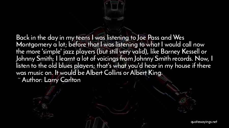 Music Records Quotes By Larry Carlton