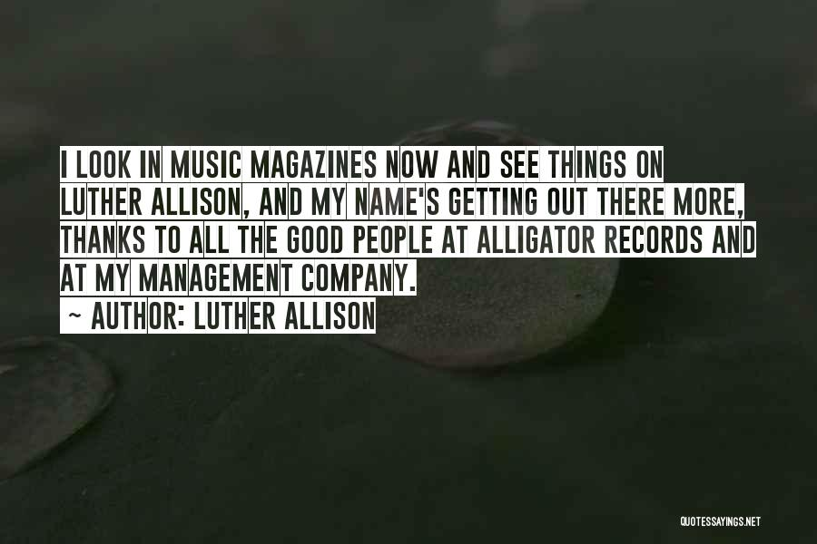 Music Records Quotes By Luther Allison